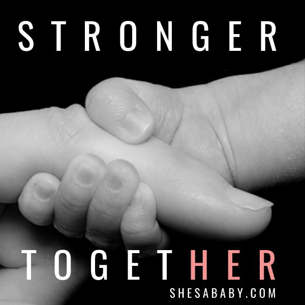 Stronger Together   ShesaBaby.com